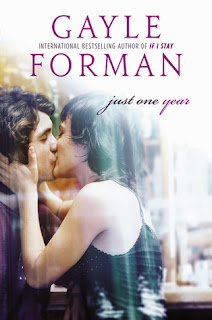 Review: Just One Year by Gayle Forman (Just One Day #2)