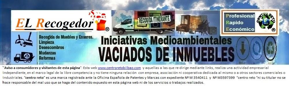 RECOGIDA DE MUEBLES Y VACIADOS BILBAO