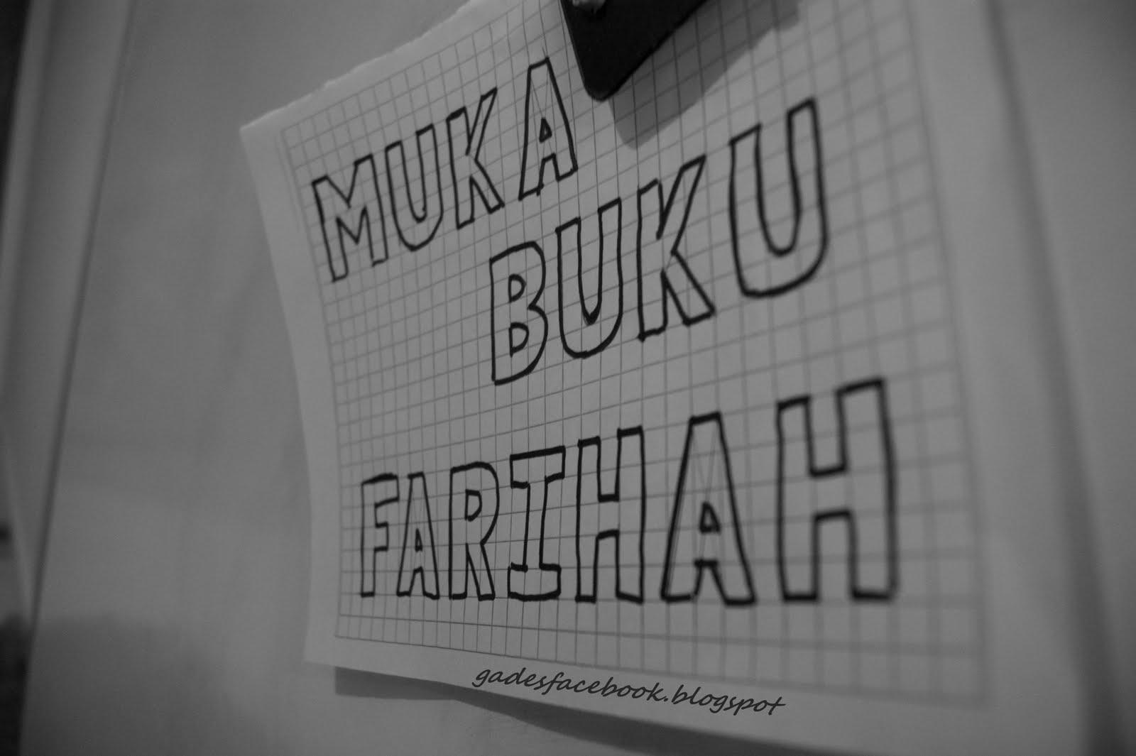 ~Cerita MUKA BUKU Farihah~