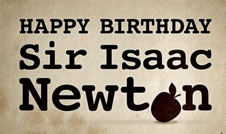 Feliz cumpleaños Sir Isaac Newton