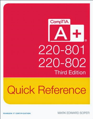 CompTIA A+ Quick Reference (220-801 and 220-802) (3rd Edition)