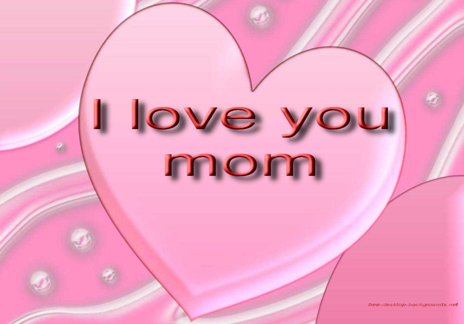 Wallpaper Love You Mom : I Love You Mom Mothers Day Wallpapers cool christian ...