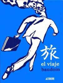 """""""El viaje"""" - Edmon Baudoin."""