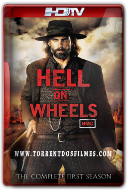 Hell on Wheels (2011) Torrent - Dublado HDTV
