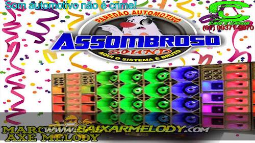 Cd Assombroso Sound Marchinhas e Axe Melody - Djs Caio e Cassio