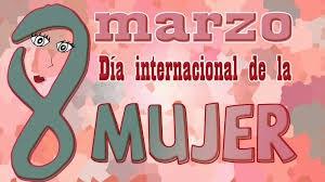 Frases De Feliz Día Internacional De La Mujer: 8 De Marzo Día Internacional De La Mujer