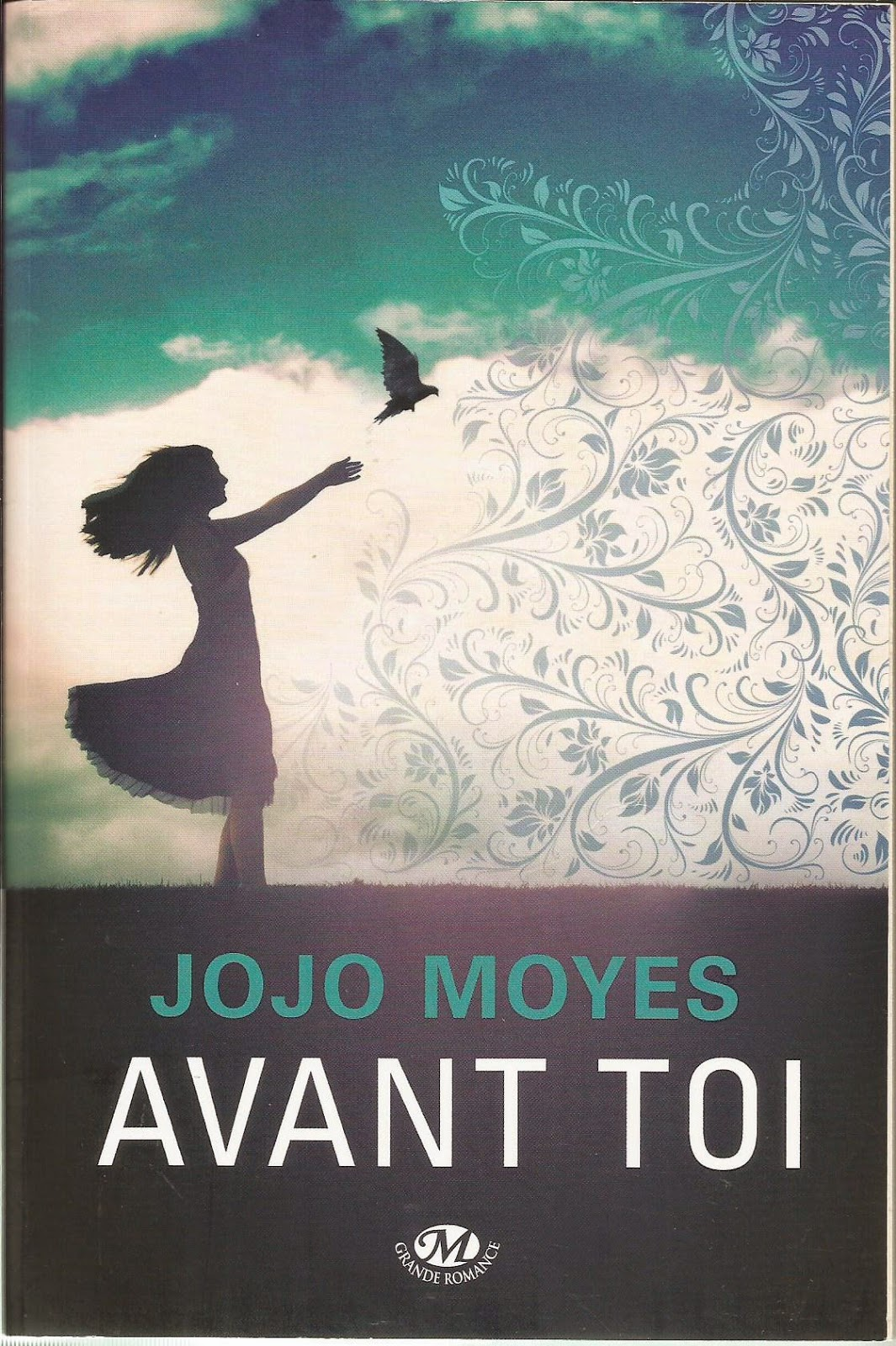 Avant toi Me before You Jojo Moyes Les Mondes de Cassandre
