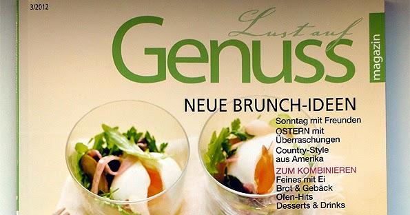 Genuss Kochzeitschrift lust auf genuss neue brunch ideen