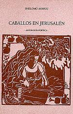 Caballos en jerusalen - Shlomo Avayou
