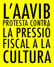 L'AAVIB protesta contra la pressió fiscal a la cultura.