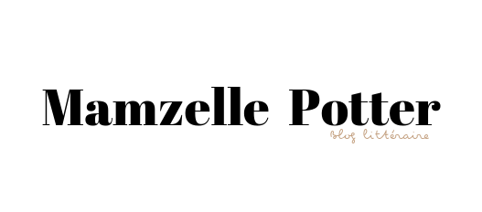 Mamzelle Potter- Blog culturel