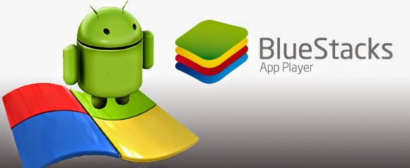 Android Player Bluestacks