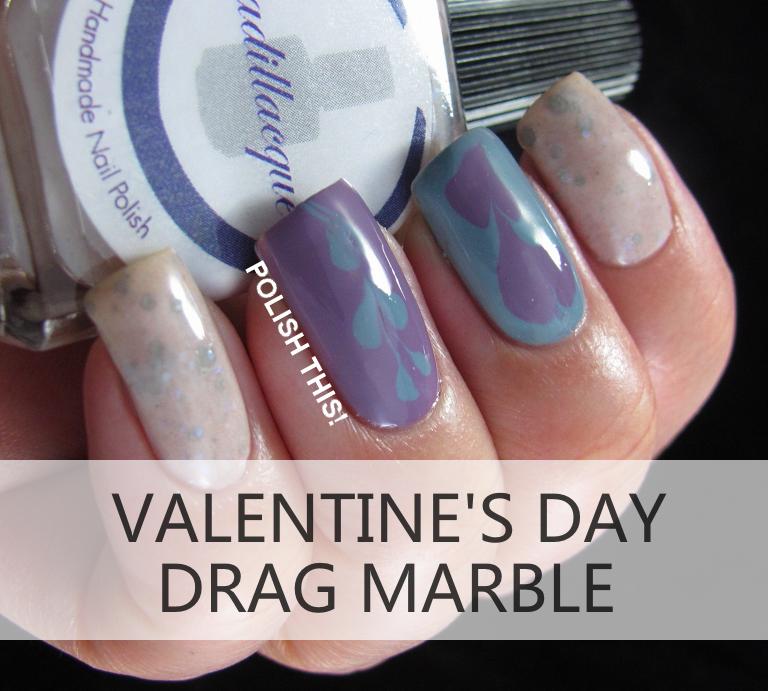 http://www.polishthisblog.com/2014/02/valentines-day-drag-marble-nail-art.html