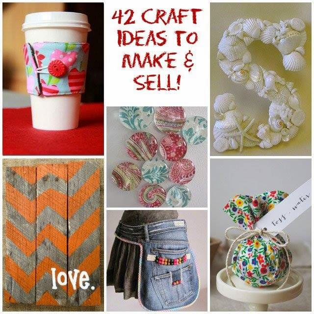 ideas products 42 craft ideas to make sell