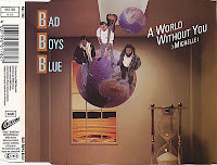 Bad Boys Blue - A World Without You (Michelle) (CD, Maxi-Single) (1988)