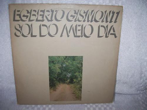 EGBERTO GISMONTI - Sol do Meio Dia (1978)