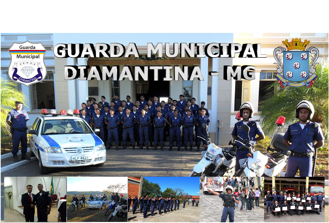 Guarda Municipal de Diamantina - MG
