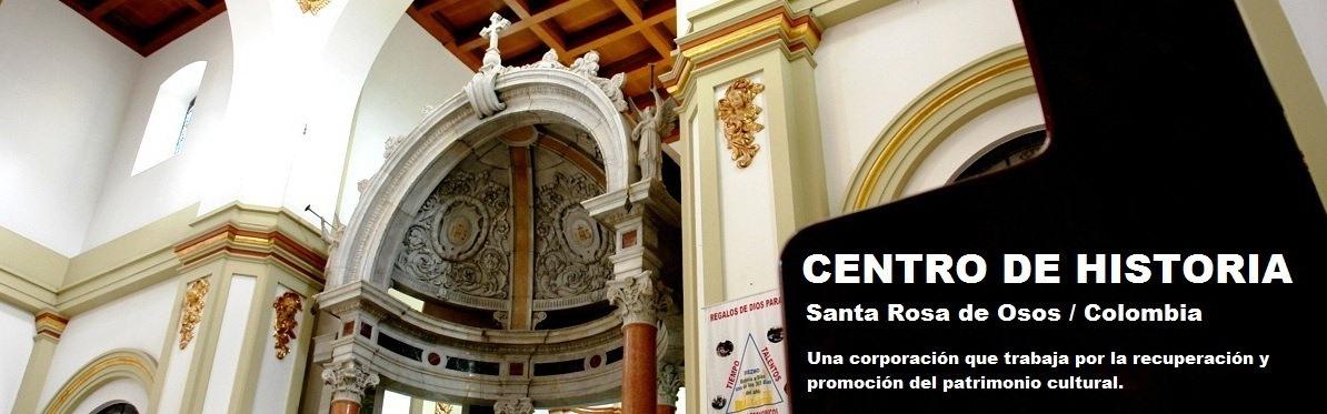 Centro de Historia de Santa Rosa de Osos