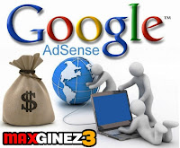 AdSense Account Application - Earn Money with Blog by www.maxginez3.com