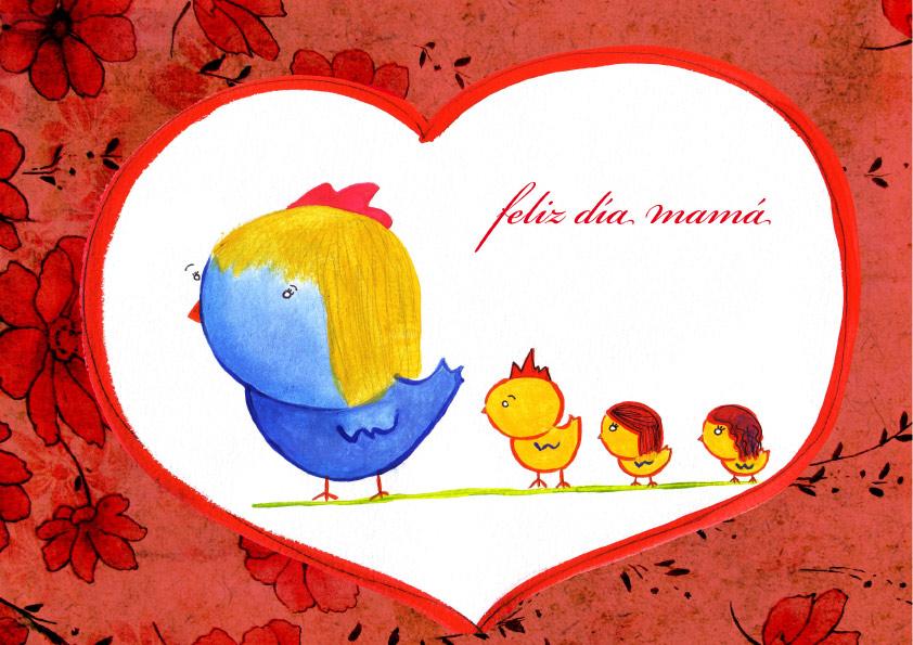 ... para la mejor mama del mundo la mama gallina que siempre cuida Feliz Dia Mama