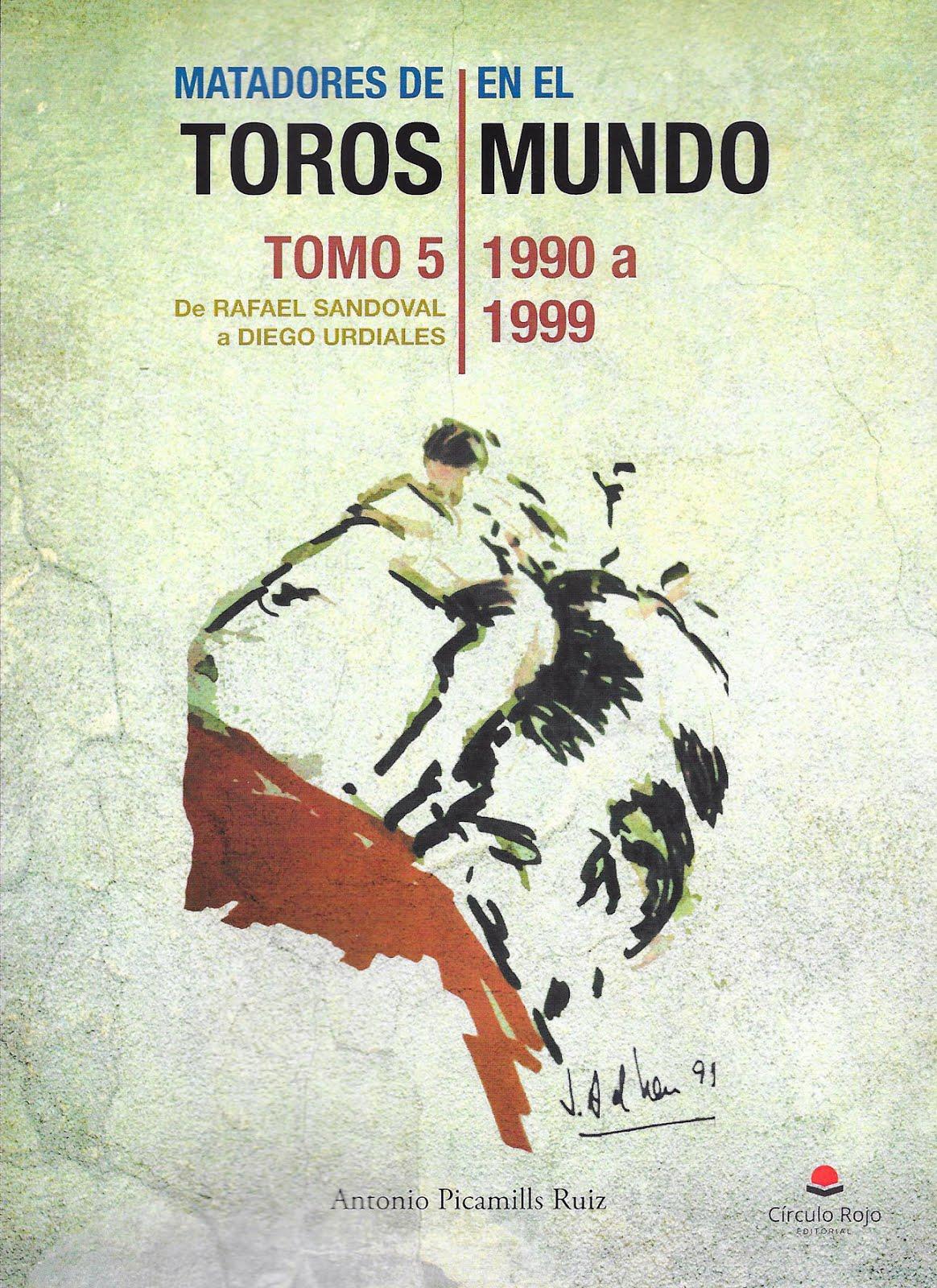 MATADORES DE TOROS EN EL MUNDO. Tomo 5