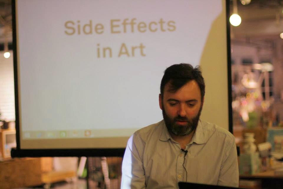 CreativeMornings: Side Effects in Art