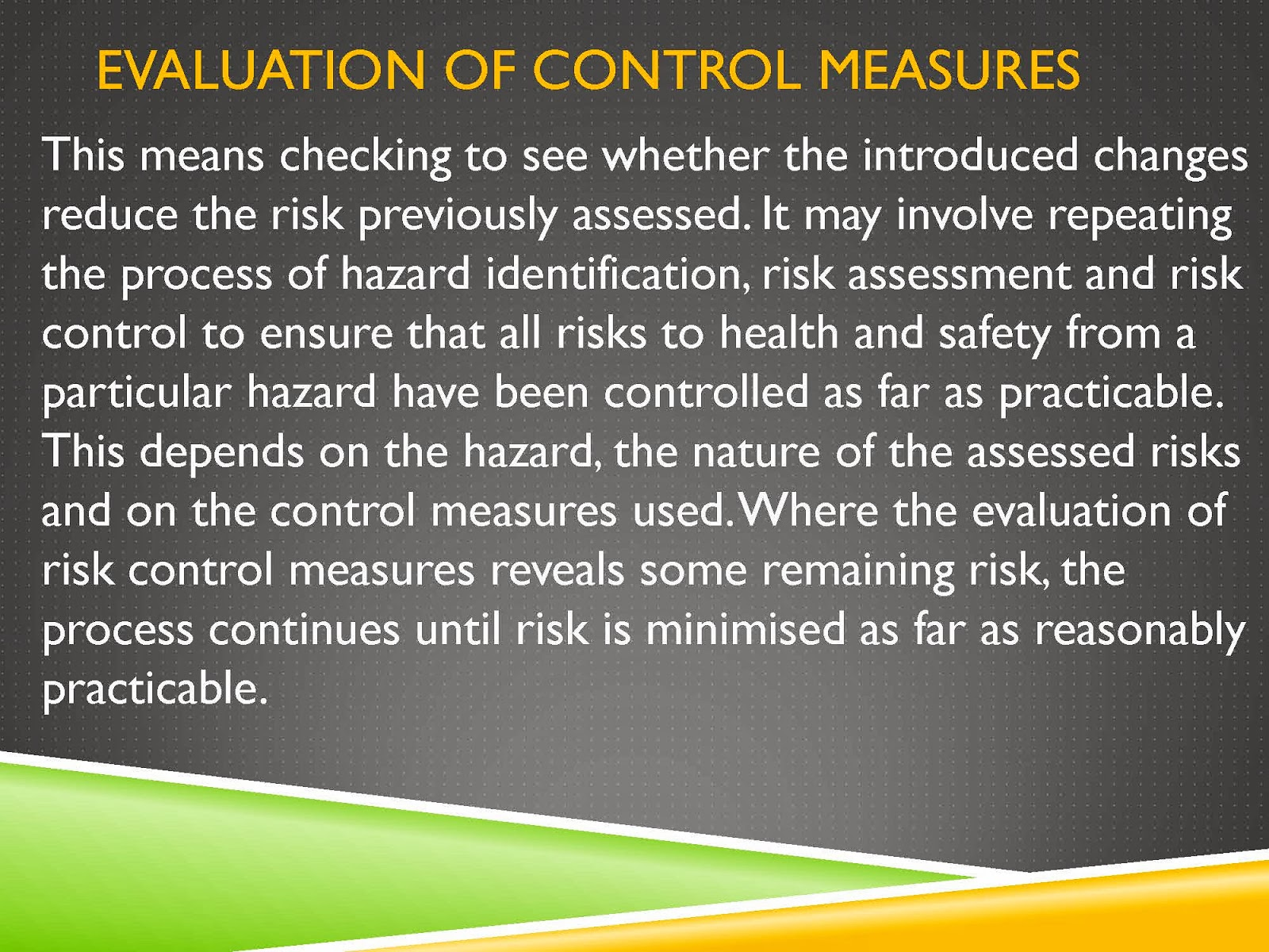 EVALUATE HAZARD IDENTIFICATION