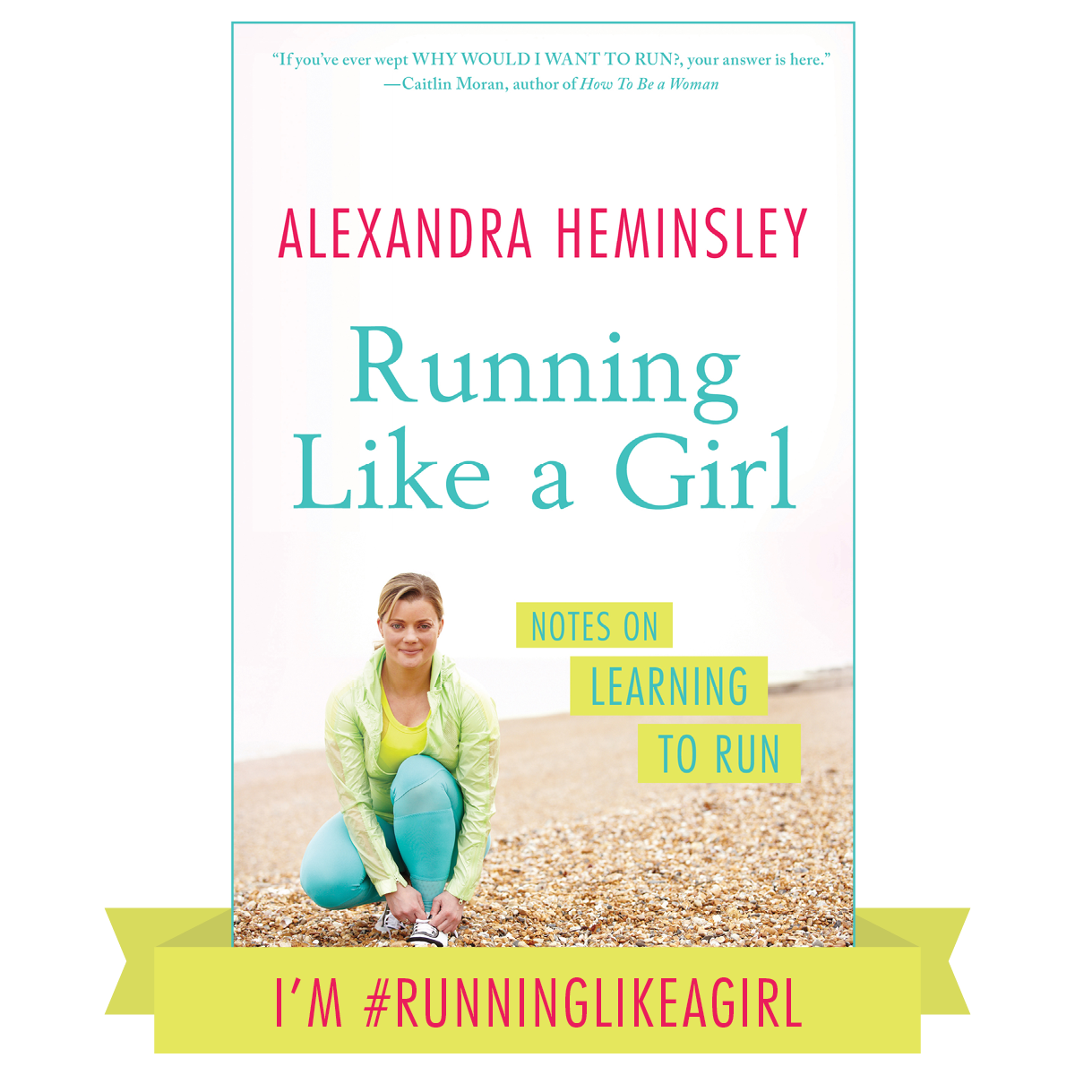 #runninglikeagirl with Simon & Schuster and Alexandra Heminsley
