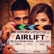 Airlift Movie, Songs, Box Office Collection, Star-Cast, Story, Release Date. Videos, Wiki