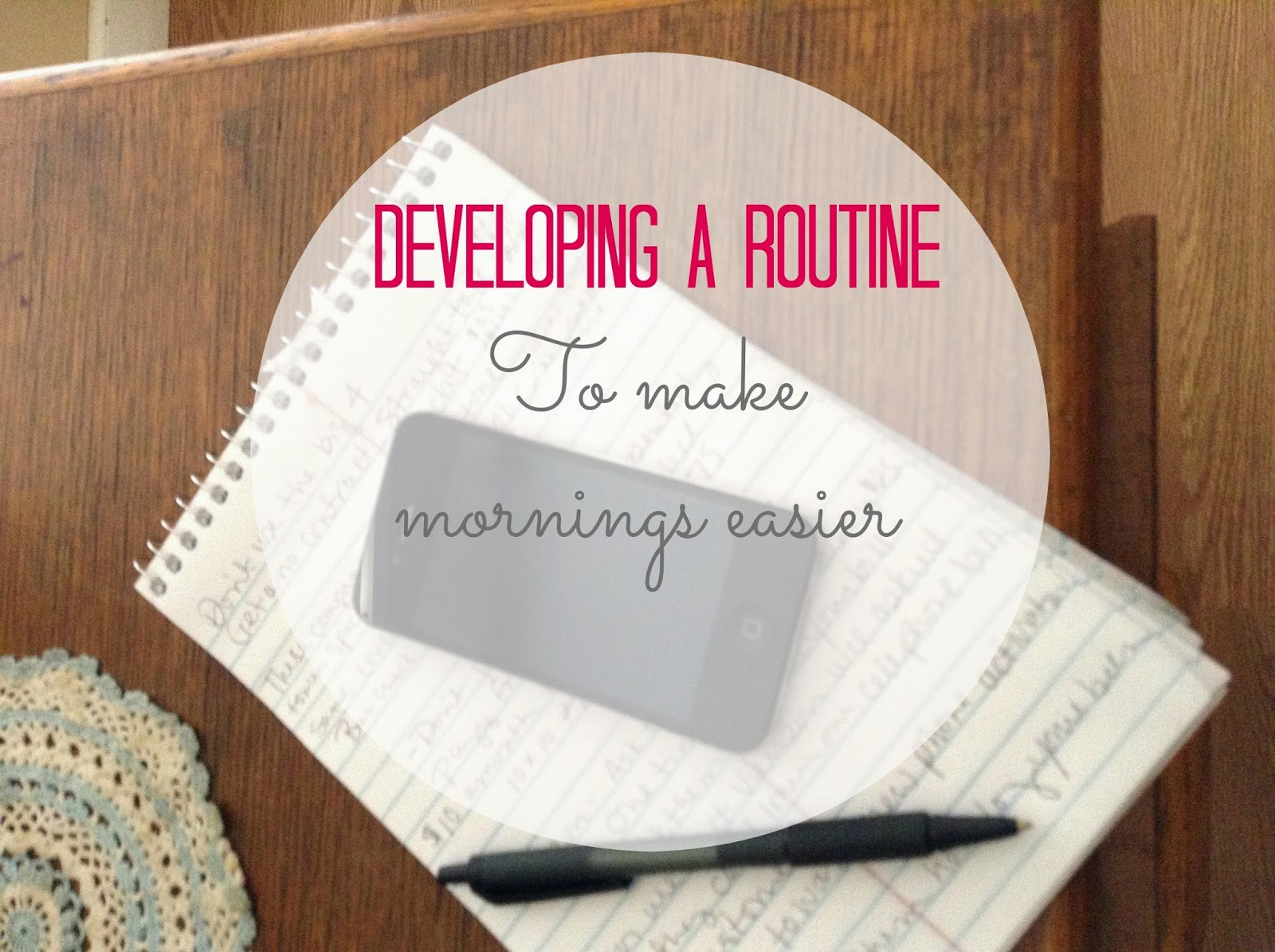 Developing a Routine to Make Mornings Easier...