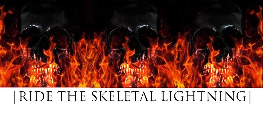 RIDE THE SKELETAL LIGHTNING