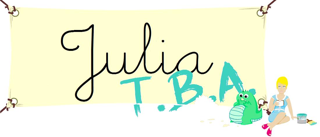 Julia T.B.A.