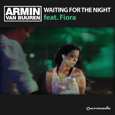 Armin van Buuren - Waiting for the Night (ft. Fiora)