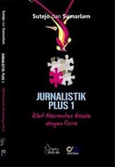 Jurnalistik Plus 1 (Kiat Merentas Media dengan Ceria)
