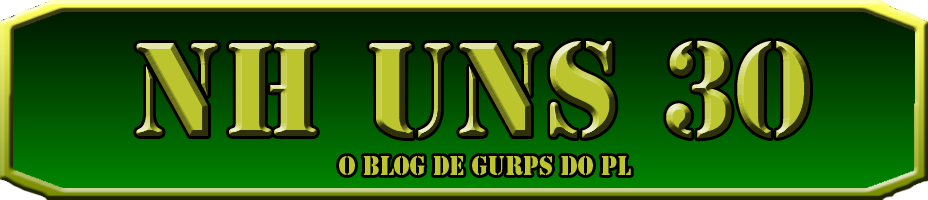 NH uns 30: O Blog de GURPS do PL