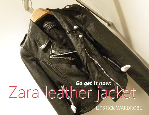 Lipstick Wardrobe blog Zara leather jacket go get it now!
