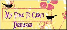 DT My Time To Craft Challenge Blog