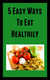 5 easy ways to eat healthily