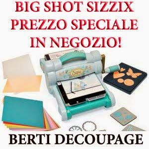 Big Shot e fustelle Sizzix