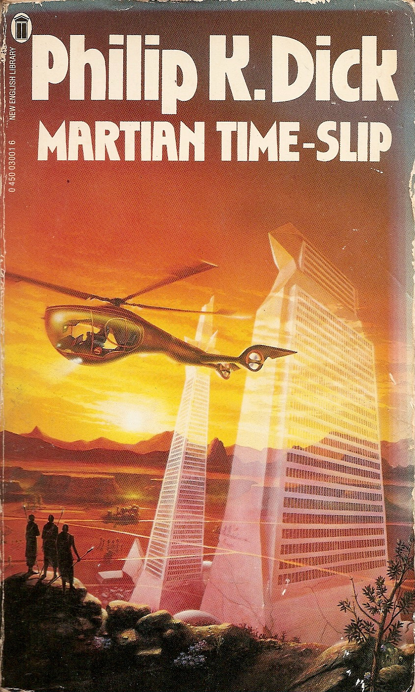 Philip K Dick Martian Time Slip At The Risk Of Writing Same