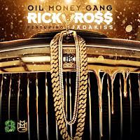 Rick Ross. Oil Money Gang (Feat. Jadakiss)