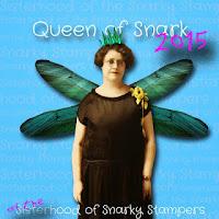 http://snarkystampers.blogspot.ca/2015/08/all-hail-queen-of-snark.html