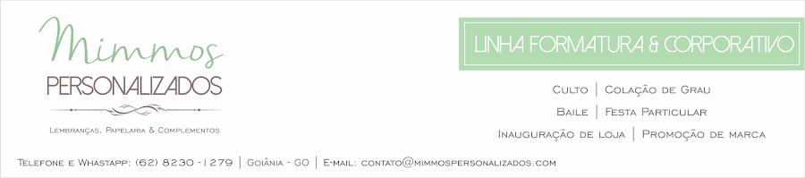 Mimmos Personalizados - Linha Formatura e Corporativo