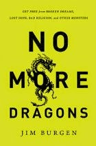 No More Dragons by Jim Burgen