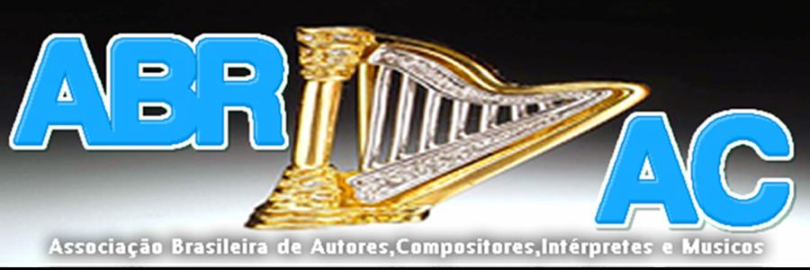 ABRAC - Associação Brasileira de Autores, Compositores, Intérpretes e Músicos.