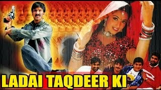 Ladai Taqdeer Ki 2015 Hindi Dubbed WEBRip 480p 350mb