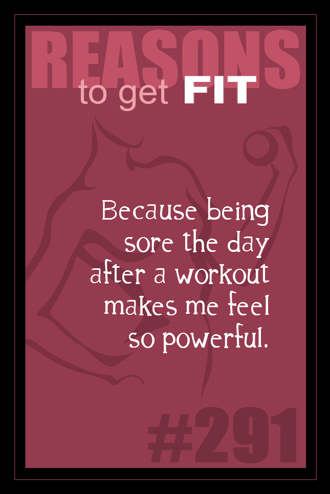 365 Reasons to Get Fit #291