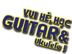 Học đàn guitar & Ukulele