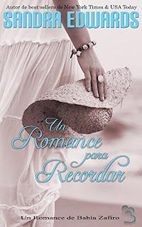 Un Romance para Recordar (Romance de Bahía Zafiro 4)- Sandra Edwards