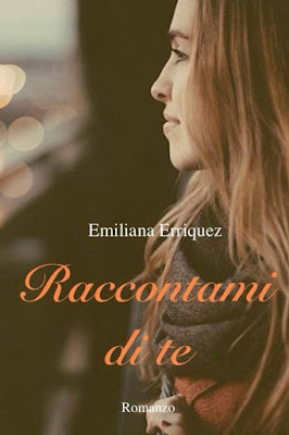 http://www.amazon.it/Raccontami-di-te-Emiliana-Erriquez-ebook/dp/B017R3QFWY/ref=tmm_kin_swatch_0?_encoding=UTF8&qid=&sr=